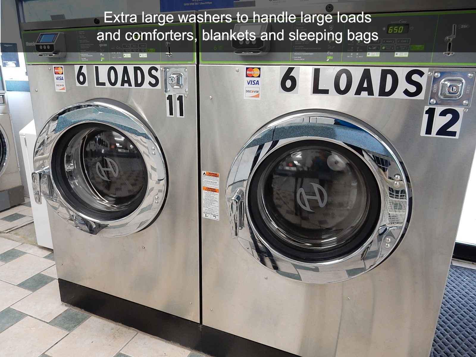 Extra large washers to handle large loads and comforters, blankets and sleeping bags